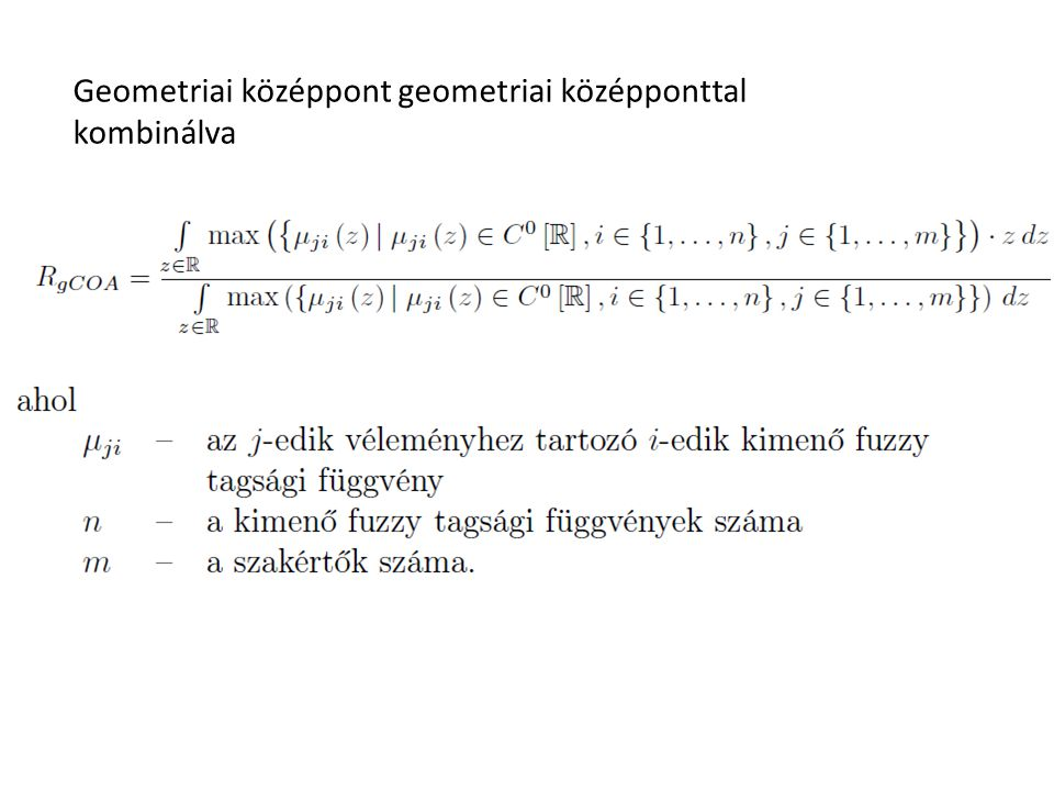 Geometriai középpont geometriai középponttal kombinálva