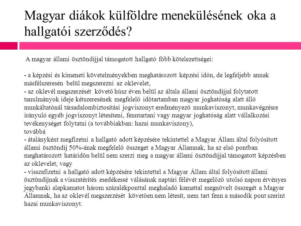 Magyar diákok külföldre menekülésének oka a hallgatói szerződés
