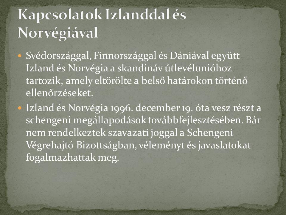 Kapcsolatok Izlanddal és Norvégiával