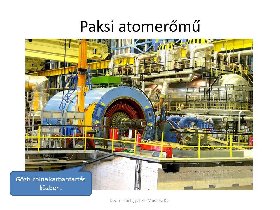 Paksi atomerőmű Gőzturbina karbantartás közben.