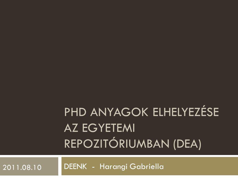 PhD anyagok elhelyezése az egyetemi repozitóriumban (dea)