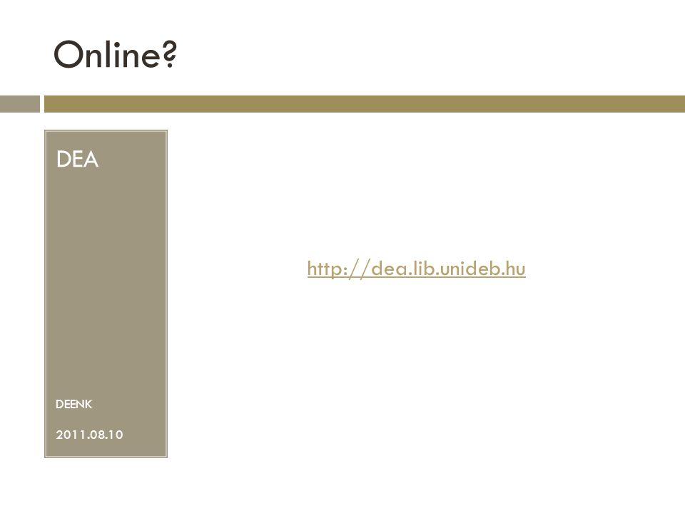 Online DEA DEENK 2011.08.10 http://dea.lib.unideb.hu