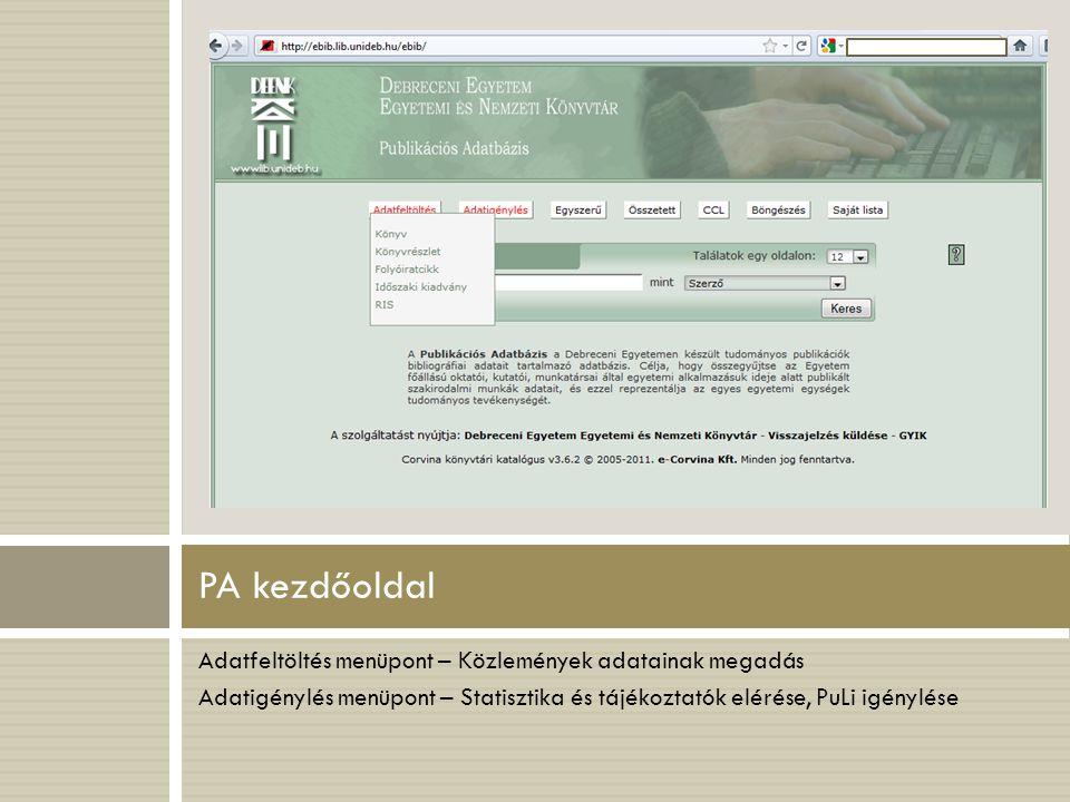 PA kezdőoldal Adatfeltöltés menüpont – Közlemények adatainak megadás