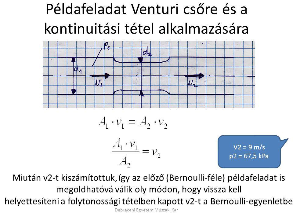 Példafeladat Venturi csőre és a kontinuitási tétel alkalmazására