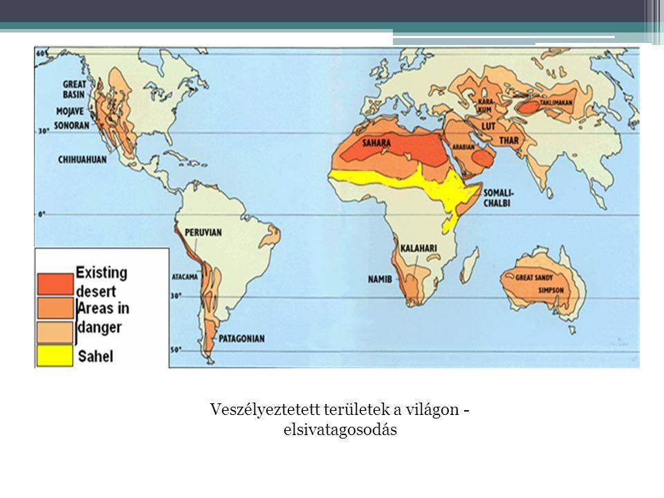 Veszélyeztetett területek a világon - elsivatagosodás