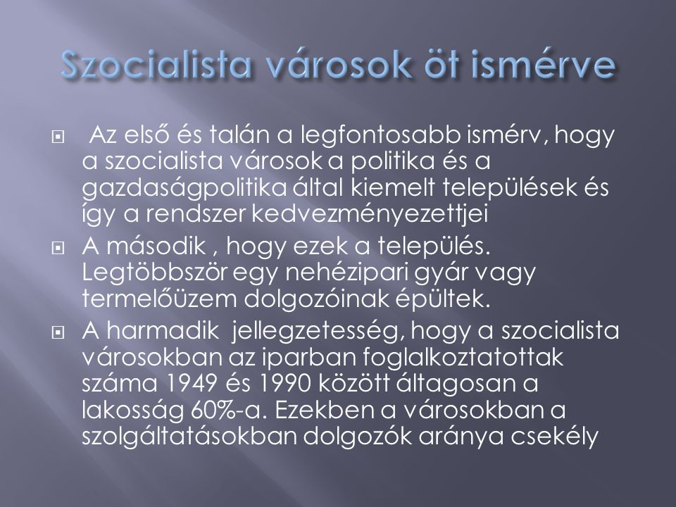 Szocialista városok öt ismérve