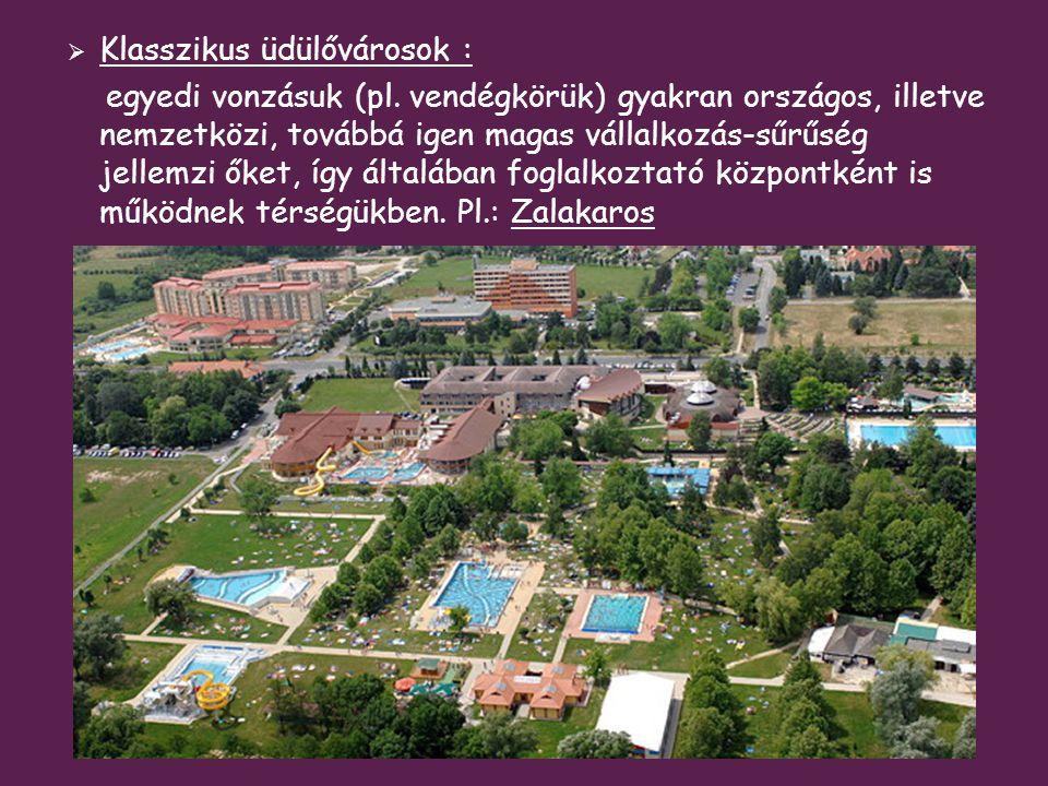 Klasszikus üdülővárosok :