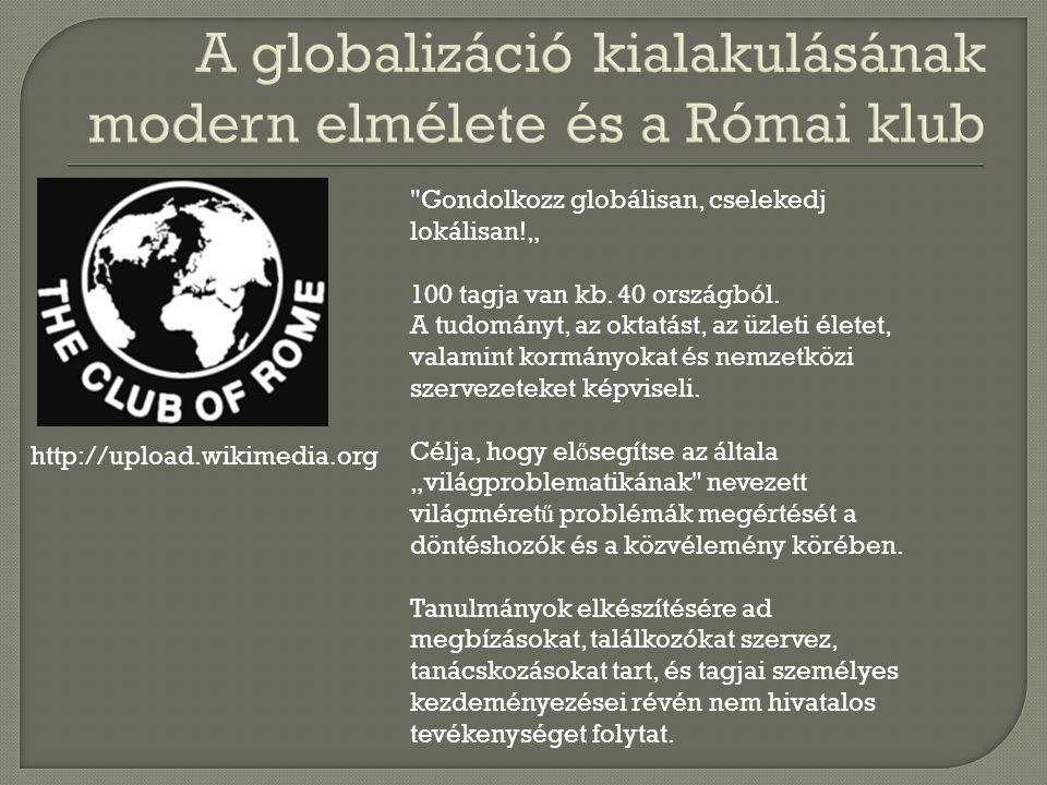 A globalizáció kialakulásának modern elmélete és a Római klub