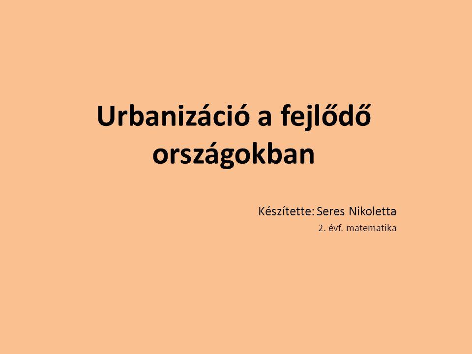 Urbanizáció a fejlődő országokban