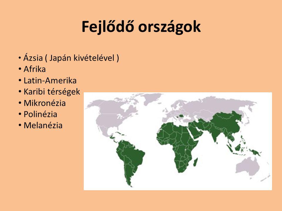 Fejlődő országok Afrika Latin-Amerika Karibi térségek Mikronézia