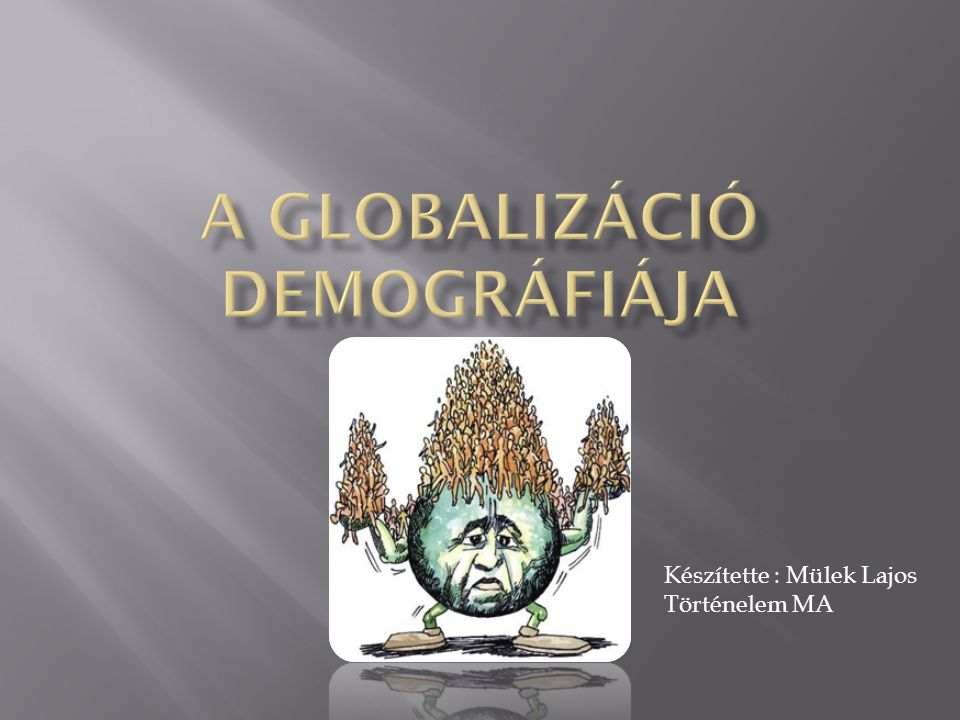 A globalizáció demográfiája