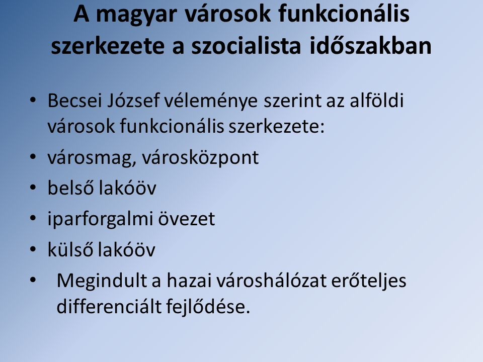 A magyar városok funkcionális szerkezete a szocialista időszakban