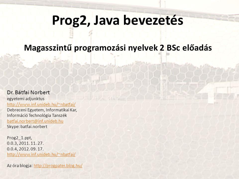 Magasszintű programozási nyelvek 2 BSc előadás