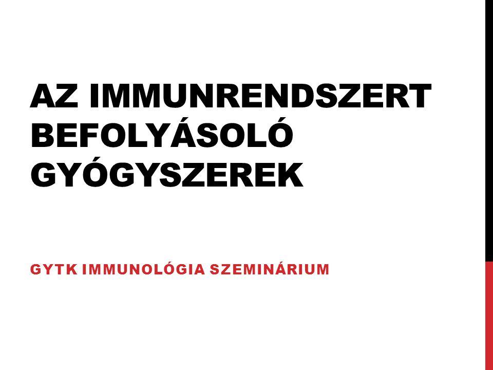 Az immunrendszert befolyásoló gyógyszerek