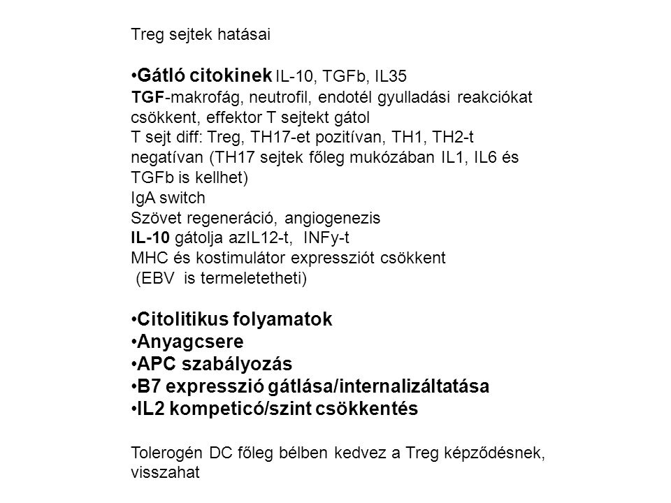 Gátló citokinek IL-10, TGFb, IL35