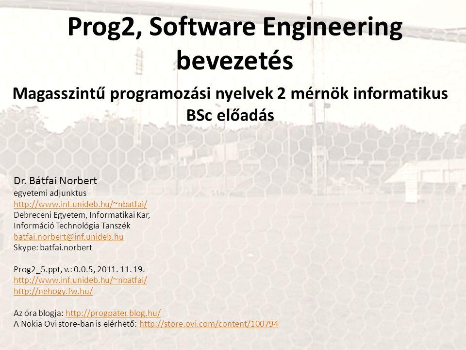 Prog2, Software Engineering bevezetés