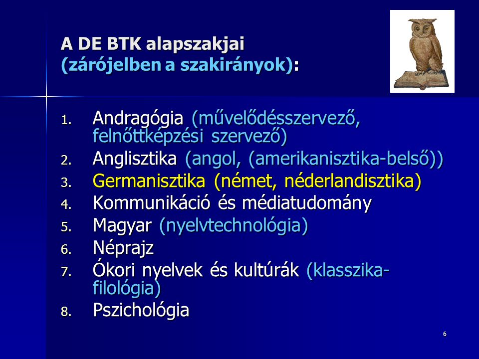A DE BTK alapszakjai (zárójelben a szakirányok):