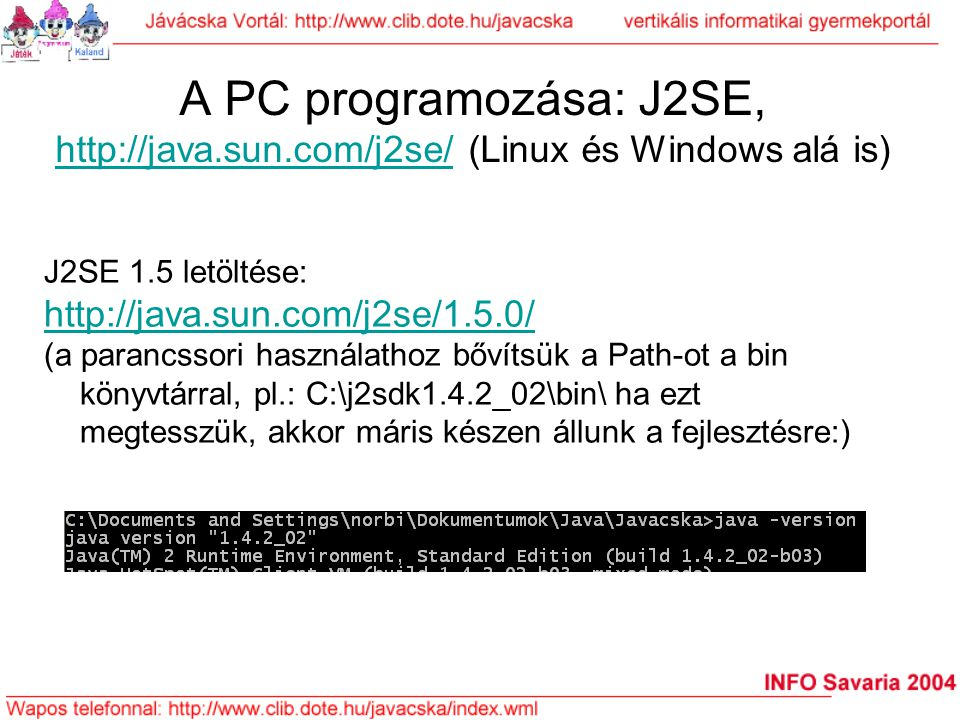 A PC programozása: J2SE, http://java. sun