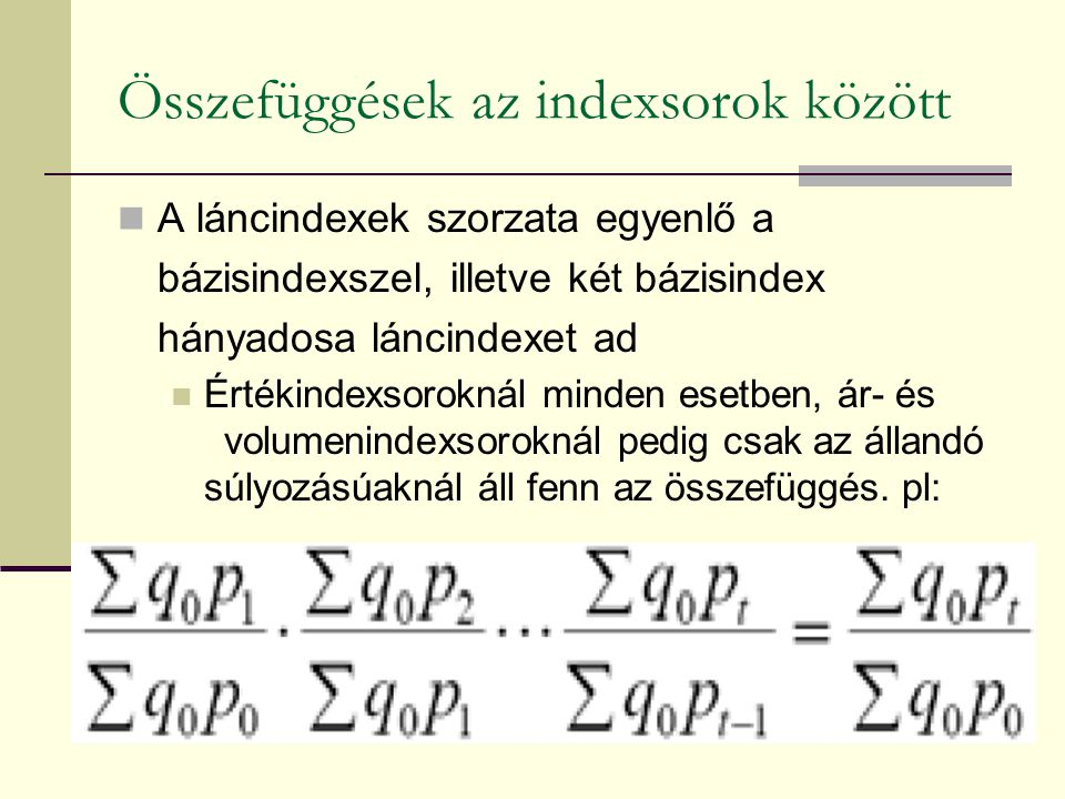 Összefüggések az indexsorok között