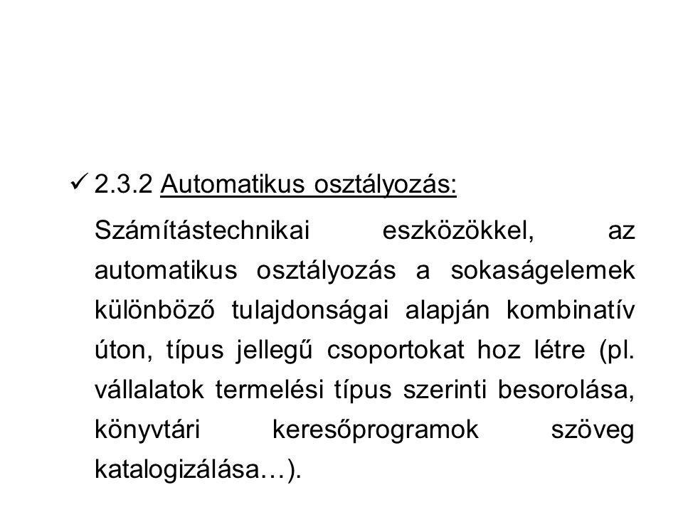 2.3.2 Automatikus osztályozás: