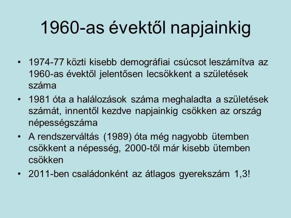 1960-as évektől napjainkig
