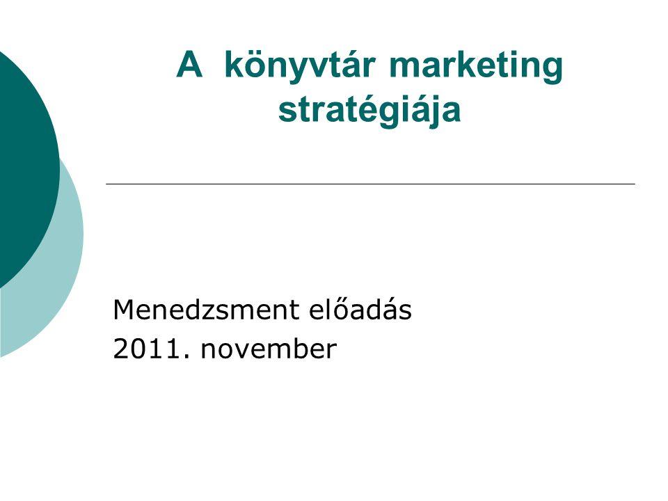 A könyvtár marketing stratégiája