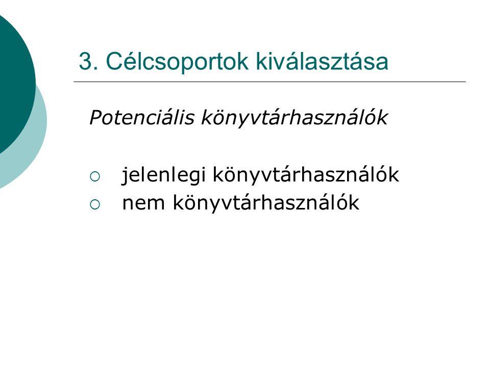 3. Célcsoportok kiválasztása