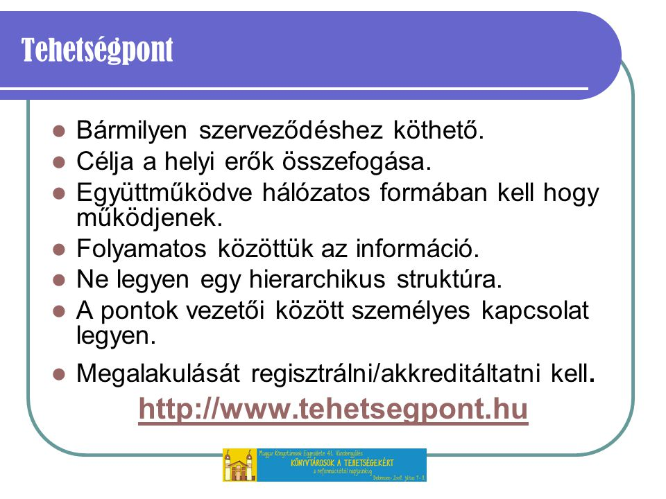 Tehetségpont http://www.tehetsegpont.hu