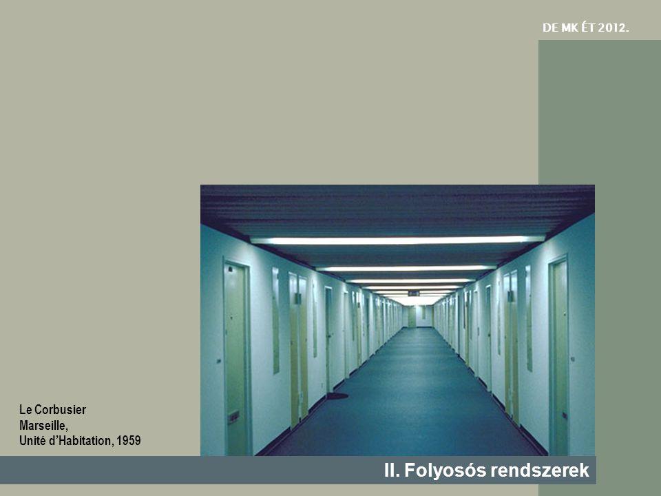 II. Folyosós rendszerek