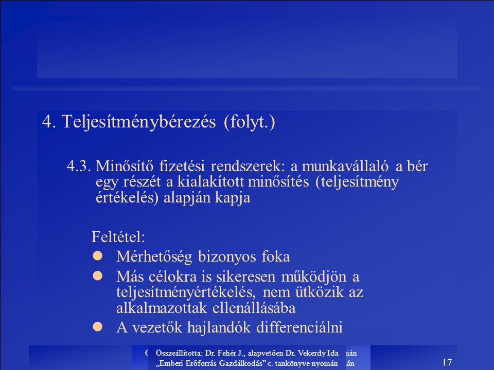 4. Teljesítménybérezés (folyt.)