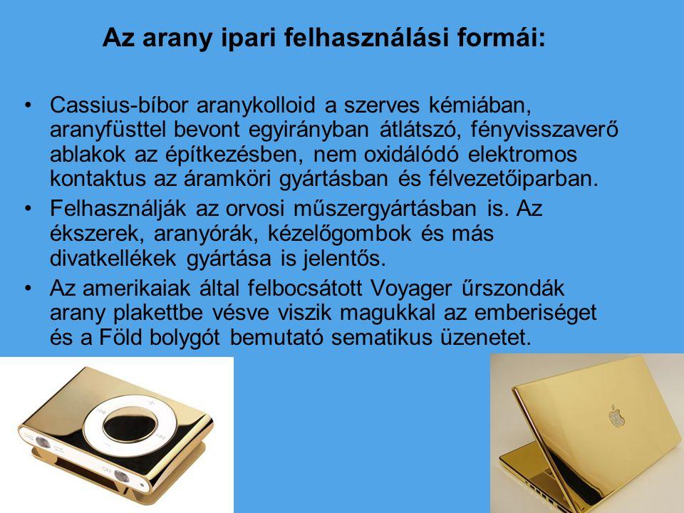 Az arany ipari felhasználási formái: