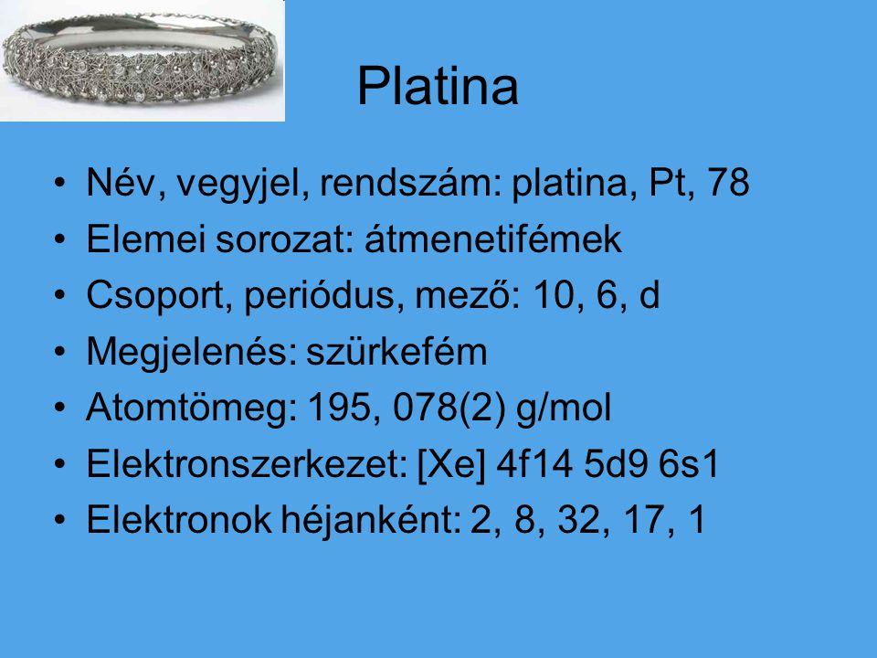 Platina Név, vegyjel, rendszám: platina, Pt, 78