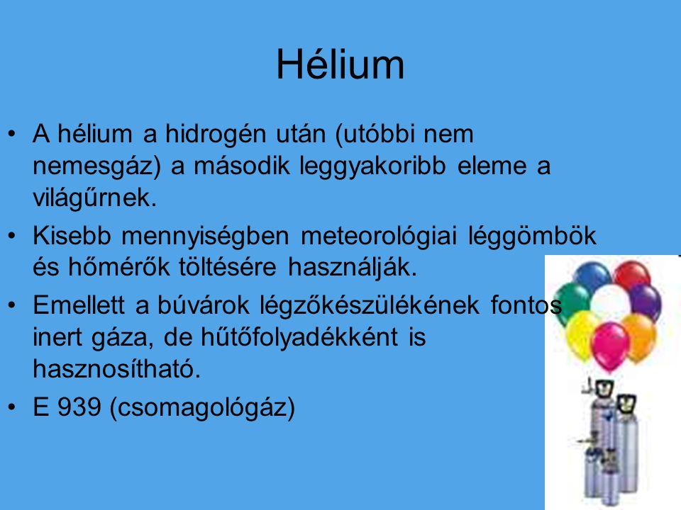 Hélium A hélium a hidrogén után (utóbbi nem nemesgáz) a második leggyakoribb eleme a világűrnek.