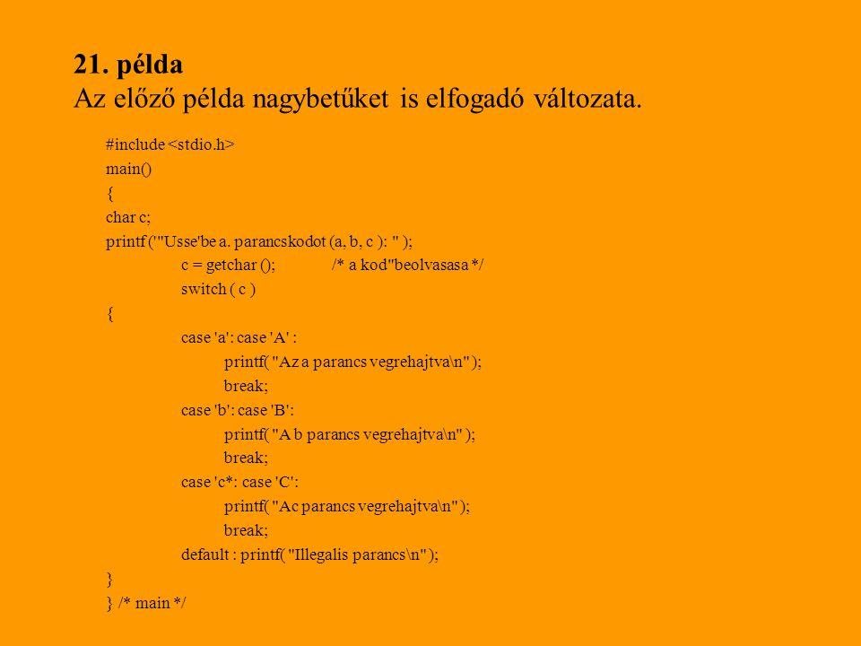 21. példa Az előző példa nagybetűket is elfogadó változata.