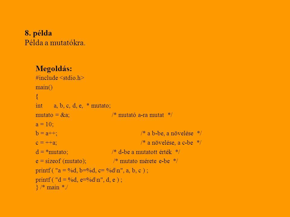 8. példa Példa a mutatókra.