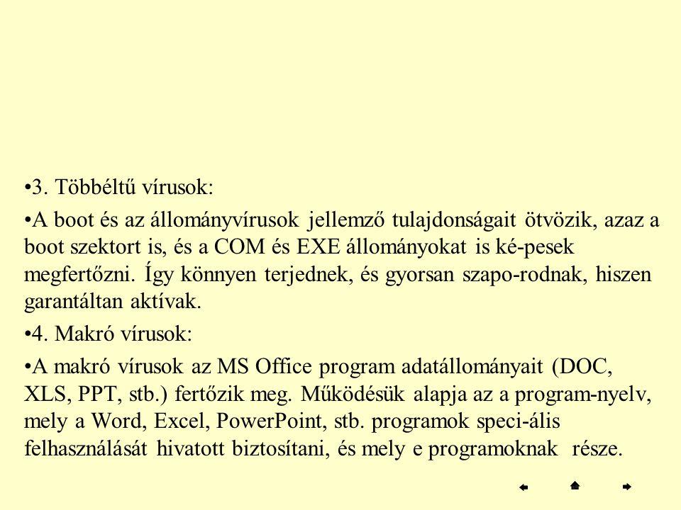 3. Többéltű vírusok: