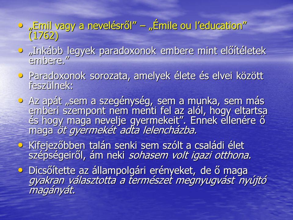 """Emil vagy a nevelésről – ""Émile ou l'education (1762)"
