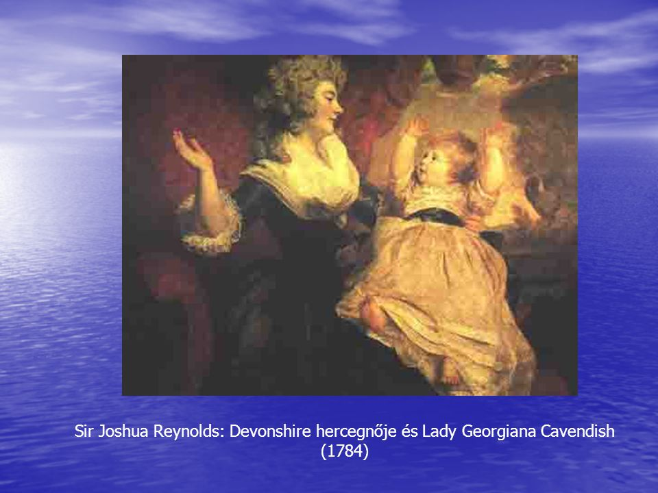 Sir Joshua Reynolds: Devonshire hercegnője és Lady Georgiana Cavendish (1784)