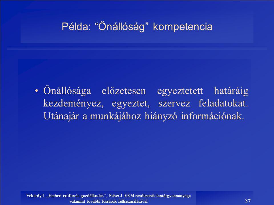 Példa: Önállóság kompetencia
