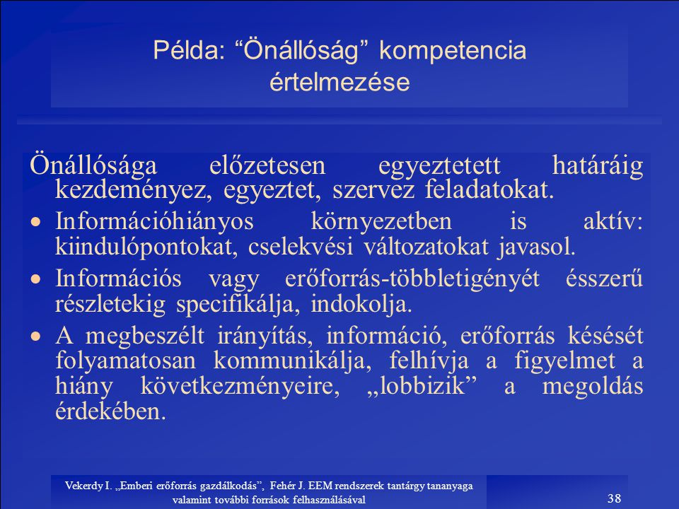 Példa: Önállóság kompetencia értelmezése