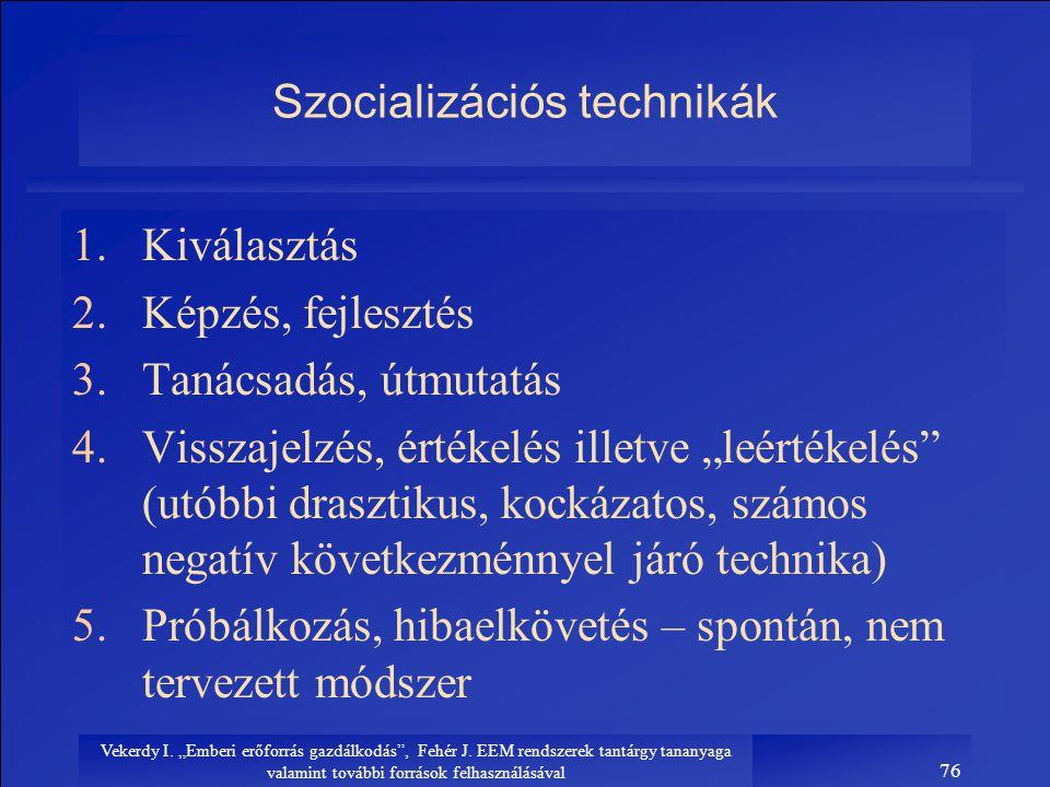 Szocializációs technikák