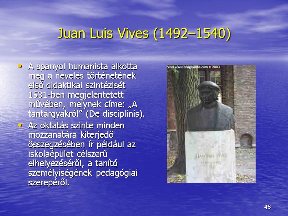 Juan Luis Vives (1492–1540)