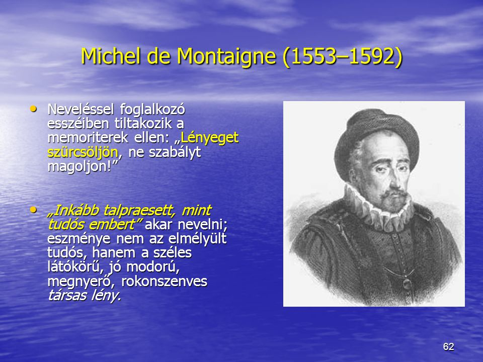 Michel de Montaigne (1553–1592)