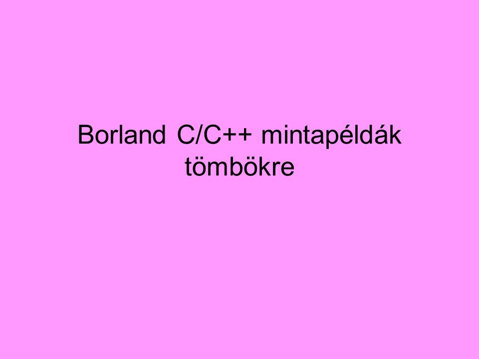 Borland C/C++ mintapéldák tömbökre