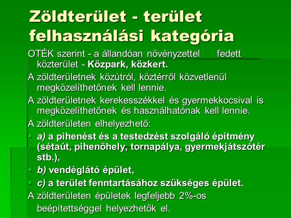 Zöldterület - terület felhasználási kategória