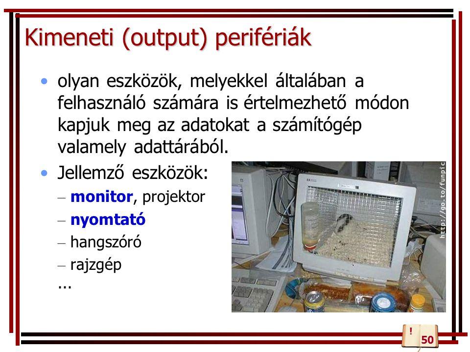 Kimeneti (output) perifériák