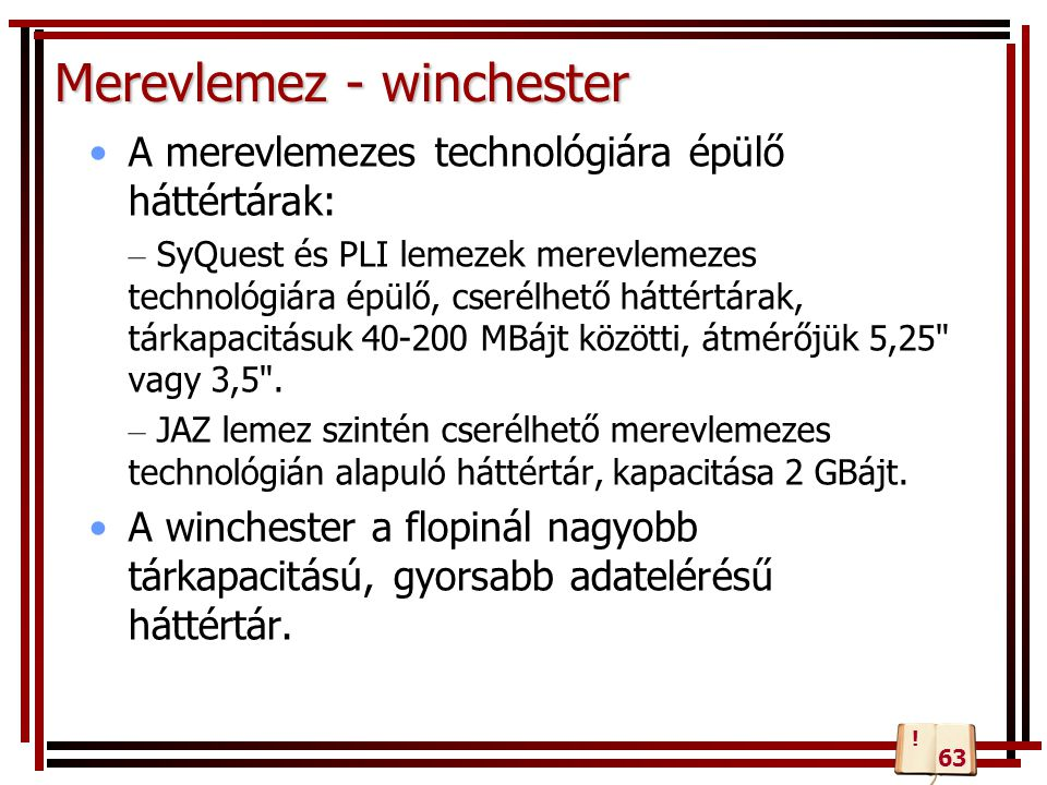 Merevlemez - winchester