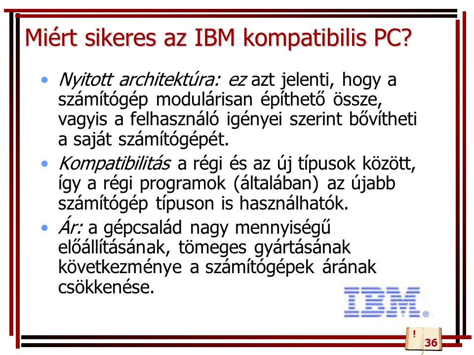 Miért sikeres az IBM kompatibilis PC