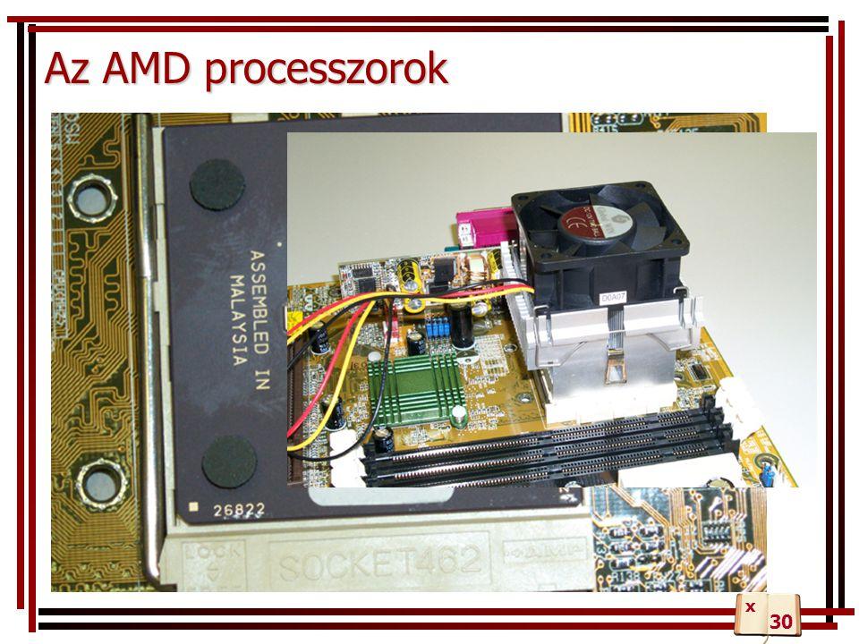 Az AMD processzorok x 30