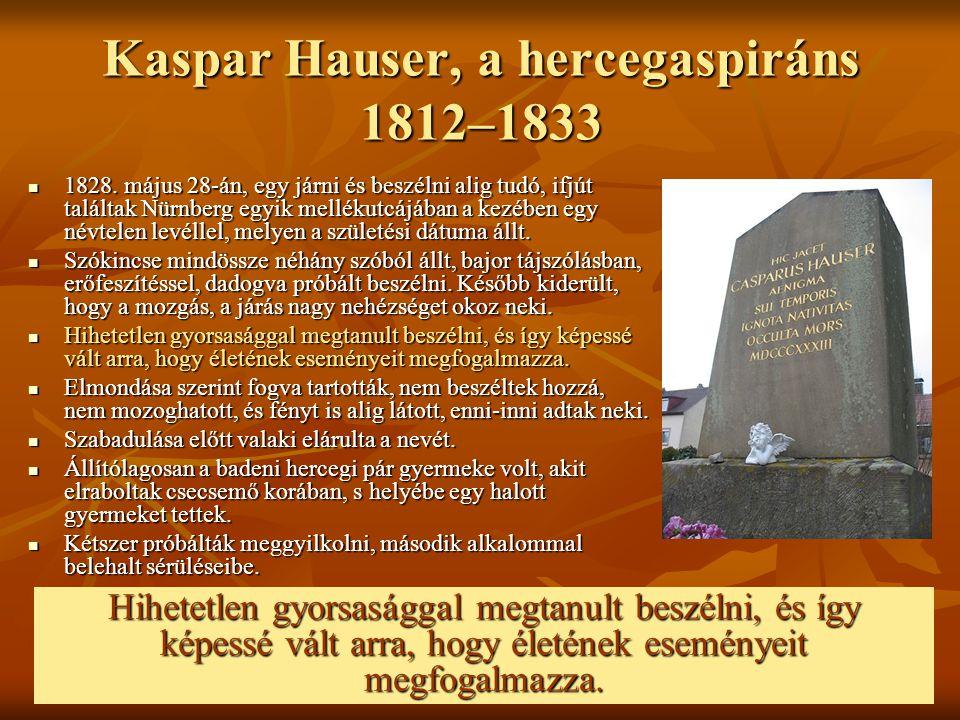 Kaspar Hauser, a hercegaspiráns 1812–1833